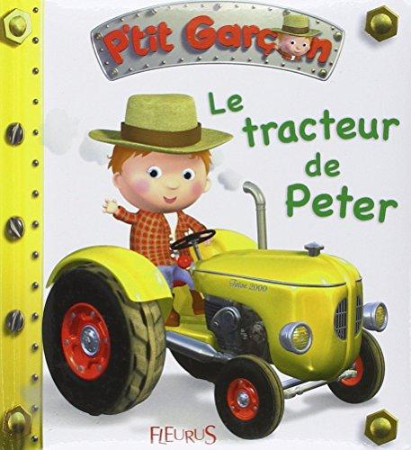 Le tracteur de Peter (French Edition)