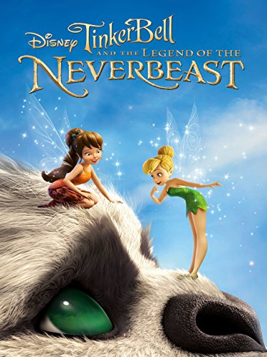 Tinker Bell and the Legend of NeverBeast (Plus Bonus Features) -