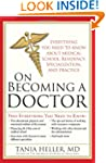 On Becoming a Doctor: Everything You...