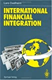 International Financial Integration, Oxelheim, L., 3540526293