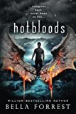 Book cover from Hotbloods (Volume 1) by Bella Forrest