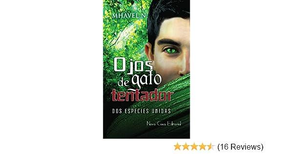 Amazon.com: Ojos de gato tentador (Spanish Edition) eBook: Mhavel N.: Kindle Store