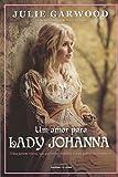 Um Amor Para Lady Johanna - 8550300810