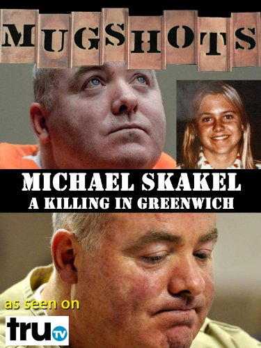 Mugshots: Michael Skakel - A Killing in - Background Mug