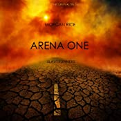 Arena One: Slaverunners: The Survival Trilogy, Book 1 | Morgan Rice