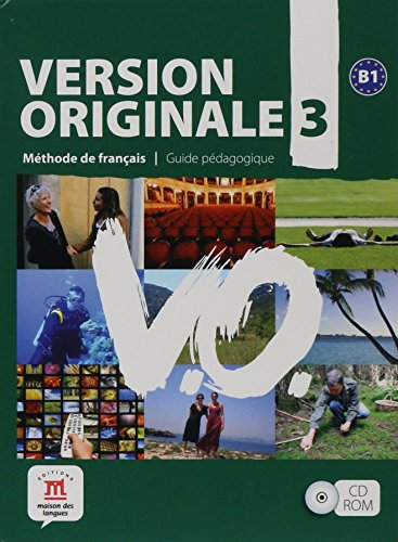 Version Originale B1 3. Guide pedagogique (French Edition)