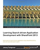 Developing Searchdriven Applications with SharePoint 2013, Johnny Tordgeman, 1782171002