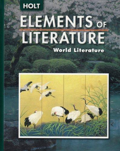 Elements Of Literature World Literature By G Kylene Beers