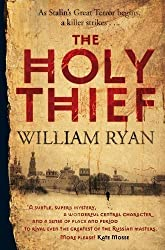 The Holy Thief (Korolev Series) by Ryan, William (2011)