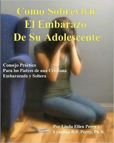 Como Sobrevivir el Embarazo de su Adolescente: Consejo ...