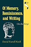 Of Memory, Reminiscence, and Writing 9780253331939