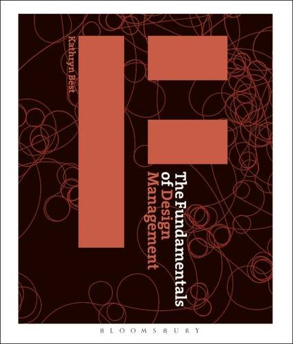 The Fundamentals of Design Management: Kathryn Best: 9782940411078 ...