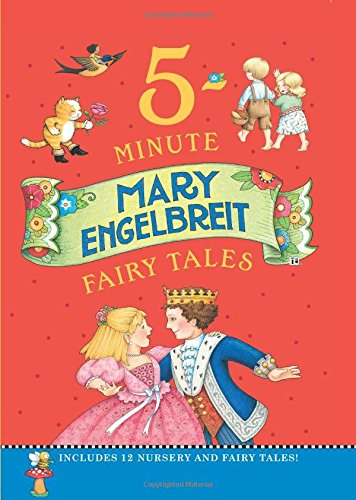 Read Online Mary Engelbreit's 5-Minute Fairy Tales: Includes 12 Nursery and Fairy Tales! PDF