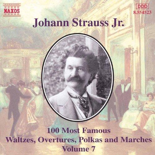 Strauss II, J.: 100 Most Famous Works, Vol. 7