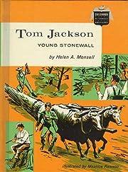 Tom Jackson: Young Stonewall (Childhood of…