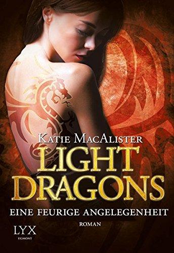 Light Dragons - Eine feurige Angelegenheit (Light-Dragons-Reihe, Band 2)