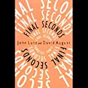 Final Seconds Audiobook by John Lutz, David August Narrated by Barrett Whitener