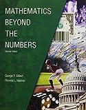 Mathematics Beyond the Numbers, HATCHER  RHONDA L, GILBERT  GEORGE T, 1465250379