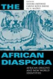img - for The African Diaspora: African Origins and New World Identities book / textbook / text book