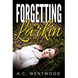 WESTERN ROMANCE: MAIL ORDER BRIDE: Forgetting Larkin (Historical Pregnancy Romance) (Contemporary Inspirational Romance Short Stories)