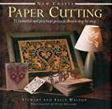 img - for New Crafts: Paper Cutting: 25 Beautiful And Practical Projects Shown Step By Step book / textbook / text book
