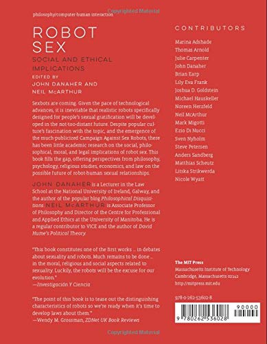 Robot Sex: Social and Ethical Implications (The MIT Press): John