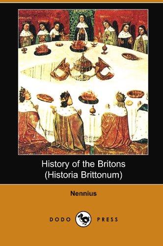 History of the Britons (Historia Brittonum) (Dodo Press)