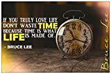 Time Is What Life Is Made Of – Bruce Lee Quote Poster Wall Print Inspirational Motivational Classroom Home Office Dorm 18 X 12 In SJC104