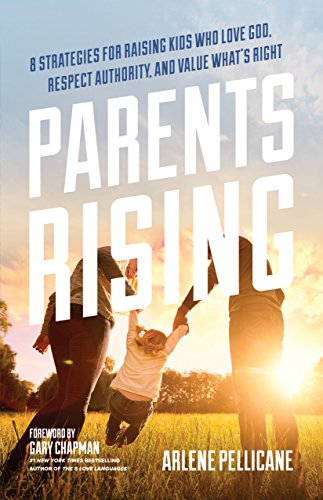 Parents Rising 8 Strategies For Raising Kids Who Love Respect Authority And