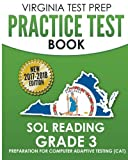 VIRGINIA TEST PREP Practice Test Book SOL Reading Grade 3: Preparation for Computer Adaptive Testing (CAT)