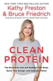 img - for Clean Protein: The Revolution that Will Reshape Your Body, Boost Your Energy?and Save Our Planet book / textbook / text book