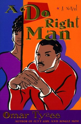 A do right man kindle edition by omar tyree literature fiction a do right man by tyree omar fandeluxe Gallery