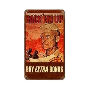 Back Em Up Buy Bonds Sign