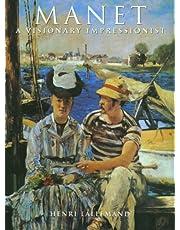 Manet: A Visionary Impressionist