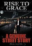 Rise to Grace, Angel Huertas, 1463416997
