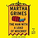 The Man with a Load of Mischief: A Richard Jury Novel, Book 1 Hörbuch von Martha Grimes Gesprochen von: Steve West