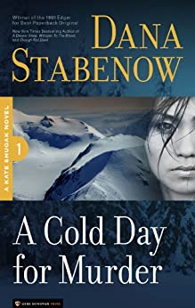 A Cold Day for Murder (Kate Shugak Novels Book 1) by [Stabenow, Dana]