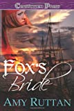 Fox's Bride, Amy Ruttan, 1419960261