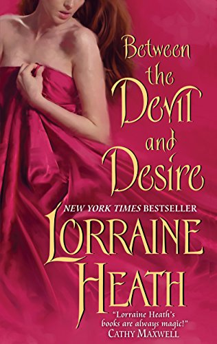 Between the Devil and Desire (Scoundrels of St. James Book 2) by [Heath, Lorraine]