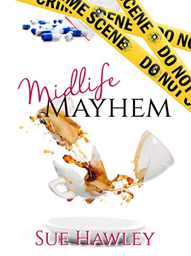 Midlife Mayhem (Peg Shaw series Book 3) by [Hawley, Sue]