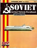 Soviet Combat Vehicle Handbook, Loren K. Wiseman, 155878067X