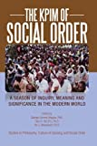 The Kpim of Social Order, Patrick E. Iroegbu, 1479777943