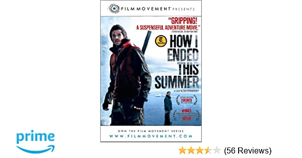 Amazon Com How I Ended This Summer Grigory Dobrygin Sergei Puskepalis Alexei Popogrebsky Movies Tv