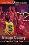 img - for Hoop Crazy (Chip Hilton Sports Series) book / textbook / text book