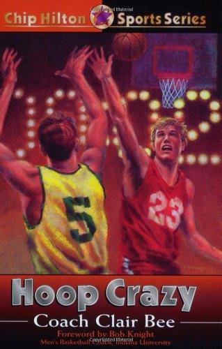 Hoop Crazy (Chip Hilton Sports Series)