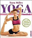 Yoga: Schlank, entspannt und sexy