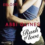 Rush of Love - Erlöst (Rosemary Beach 2) | Abbi Glines