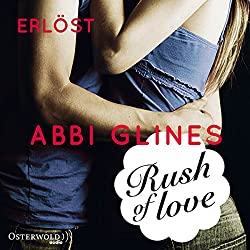 Rush of Love - Erlöst (Rosemary Beach 2)