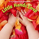 Little Hands Love, Piggy Toes Press, 1581178514