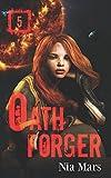Oath Forger (Book 5): A Reverse Harem Sci-fi Romance